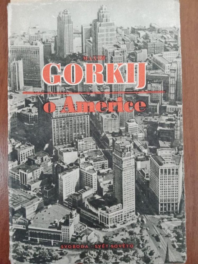 M. Gorkij «O Americe». Praha: Svoboda.
