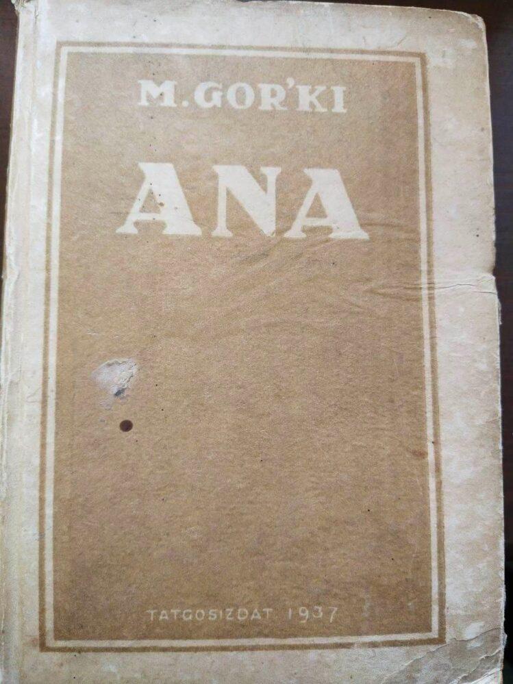 А.М.Горький. Мать (на татарском языке). — Казань: Татгосиздат, 1937